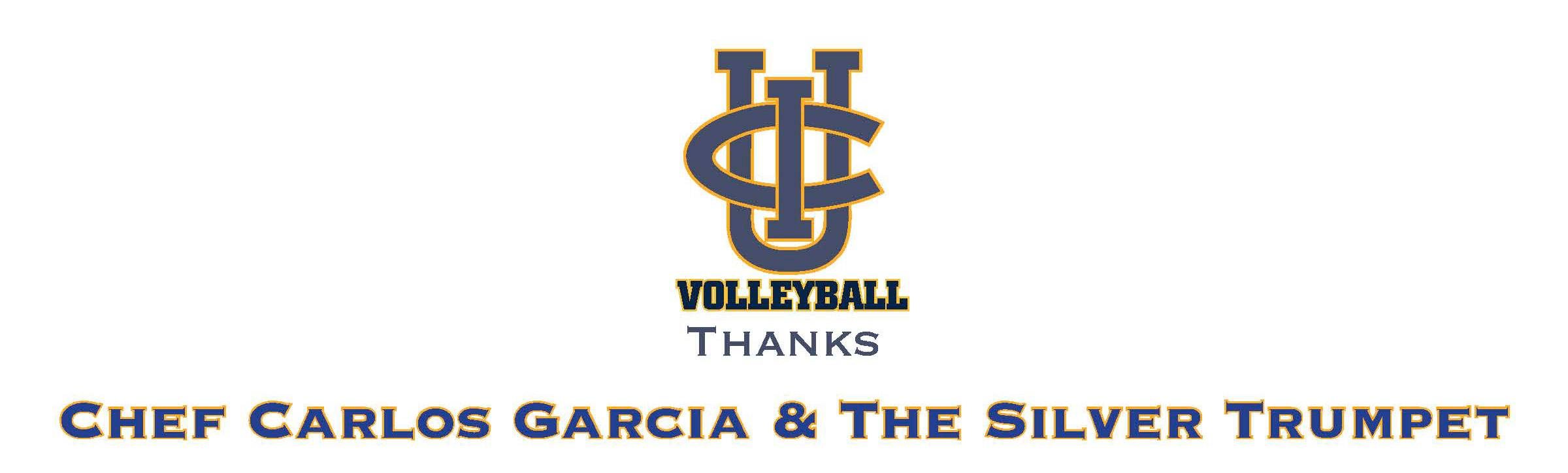 UCI Volleyball Thanks Chef Carlos Garcia & The Silver Trumpet